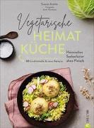 Cover-Bild zu Kreihe, Susann: Vegetarische Heimatküche
