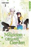 Cover-Bild zu Kosumi, Fujiko: The Magician and the Glittering Garden 03