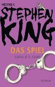 Cover-Bild zu King, Stephen: Das Spiel (Gerald's Game)