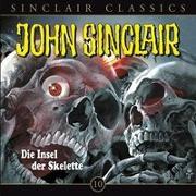 Cover-Bild zu Dark, Jason: John Sinclair Classics - Folge 10