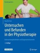 Cover-Bild zu Untersuchen und Befunden in der Physiotherapie von Bartrow, Kay