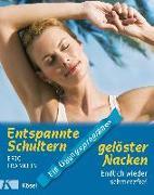 Cover-Bild zu Entspannte Schultern, gelöster Nacken von Franklin, Eric