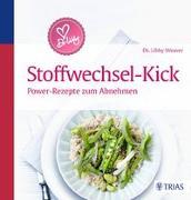 Cover-Bild zu Dr. Libby´s Stoffwechsel-Kick von Weaver, Libby