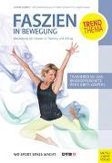 Cover-Bild zu Slomka, Gunda: Faszien in Bewegung