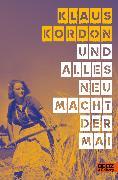 Cover-Bild zu Kordon, Klaus: Und alles neu macht der Mai