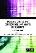 Cover-Bild zu Matheson, James (Hrsg.): Tackling Causes and Consequences of Health Inequalities