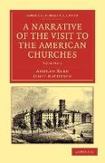 Cover-Bild zu Reed, Andrew: A Narrative of the Visit to the American Churches - Volume 1