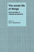Cover-Bild zu Appadurai, Arjun (Hrsg.): The Social Life of Things