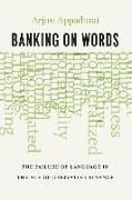 Cover-Bild zu Appadurai, Arjun: Banking on Words