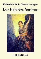 Cover-Bild zu Friedrich de la Motte Fouqué: Der Held des Nordens