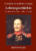 Cover-Bild zu Friedrich de la Motte Fouqué: Lebensgeschichte des Baron Friedrich de la Motte Fouqué