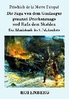 Cover-Bild zu Friedrich de la Motte Fouqué: Die Saga von dem Gunlaugur genannt Drachenzunge und Rafn dem Skalden