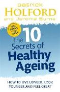 Cover-Bild zu Holford, Patrick: The 10 Secrets Of Healthy Ageing