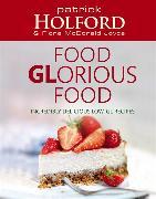 Cover-Bild zu Holford, Patrick: Food GLorious Food