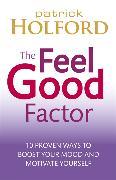 Cover-Bild zu Holford, Patrick: The Feel Good Factor