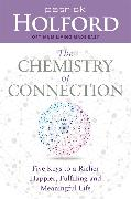 Cover-Bild zu Holford, Patrick: The Chemistry of Connection