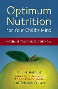 Cover-Bild zu Holford, Patrick: Optimum Nutrition for Your Child's Mind: Maximize Your Child's Potential