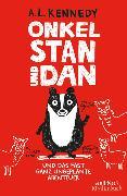 Cover-Bild zu Kennedy, A. L.: Onkel Stan und Dan und das fast ganz ungeplante Abenteuer