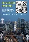Cover-Bild zu Kennedy, Leslie W.: Risk-Based Policing (eBook)