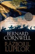 Cover-Bild zu Cornwell, Bernard: Razboiul Lupilor (eBook)