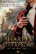Cover-Bild zu Cornwell, Bernard: Sharpes Feuerprobe (eBook)