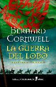 Cover-Bild zu Cornwell, Bernard: La guerra del Lobo (eBook)