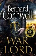 Cover-Bild zu Cornwell, Bernard: War Lord (The Last Kingdom Series, Book 13) (eBook)