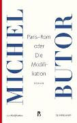 Cover-Bild zu Butor, Michel: Paris-Rom oder Die Modifikation