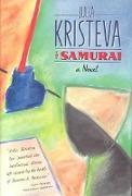 Cover-Bild zu Kristeva, Julia: The Samurai