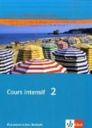 Cover-Bild zu Kunert, Dieter: Cours intensif Neu 2. Grammatisches Beiheft