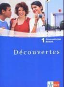 Cover-Bild zu Kunert, Dieter: Découvertes 1. Grammatisches Beiheft