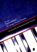 Cover-Bild zu Walter, Gert Th.: Die neue Technikfibel für junge Pianist*innen