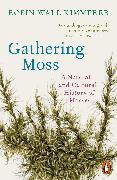 Cover-Bild zu Kimmerer, Robin Wall: Gathering Moss