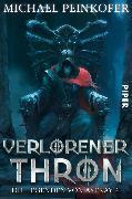 Cover-Bild zu Peinkofer, Michael: Verlorener Thron (eBook)