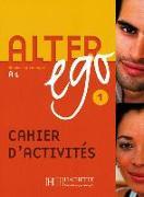 Cover-Bild zu Alter ego 1 Cahier d'activités - Arbeitsbuch
