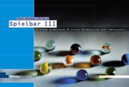 Cover-Bild zu Rachow, Axel (Hrsg.): Spielbar III