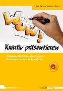 Cover-Bild zu Rachow, Axel: Kreativ präsentieren