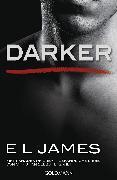 Cover-Bild zu James, E L: Darker - Fifty Shades of Grey. Gefährliche Liebe von Christian selbst erzählt (eBook)