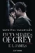 Cover-Bild zu James, E L: Fifty Shades of Grey - Geheimes Verlangen (eBook)