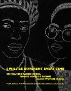 Cover-Bild zu Schutzbach, Franziska (Hrsg.): I will be different every time