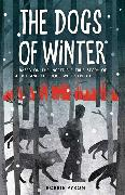 Cover-Bild zu Pyron, Bobbie: The Dogs of Winter (eBook)