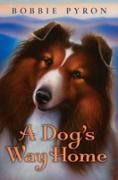 Cover-Bild zu Pyron, Bobbie: Dog's Way Home (eBook)