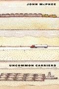 Cover-Bild zu McPhee, John: Uncommon Carriers