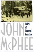 Cover-Bild zu McPhee, John: Heirs of General Practice
