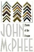 Cover-Bild zu McPhee, John: Pieces of the Frame