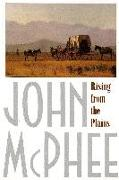 Cover-Bild zu McPhee, John: Rising from the Plains
