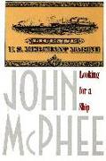 Cover-Bild zu McPhee, John: Looking for a Ship