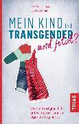 Cover-Bild zu Mein Kind ist transgender - und jetzt? (eBook) von Bowman, Alisa