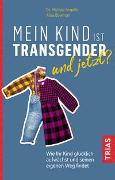 Cover-Bild zu Mein Kind ist transgender - und jetzt? von Angello, Michele