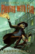 Cover-Bild zu Skulduggery Pleasant: Playing with Fire von Landy, Derek